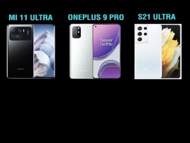 Video : Xiaomi Mi 11 Pro Vs Oneplus 9 Pro Vs Samsung Galaxy S21 Ultra