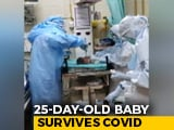 Video : 25-Day-Old Infant Defeats Coronavirus After 10 Days In Hospital