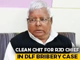 Video : CBI Gives Clean Chit To Lalu Prasad Yadav In DLF Bribery Case: Sources