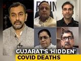 Video : Covid-19: Gujarat's 61,000 'Hidden' Deaths?
