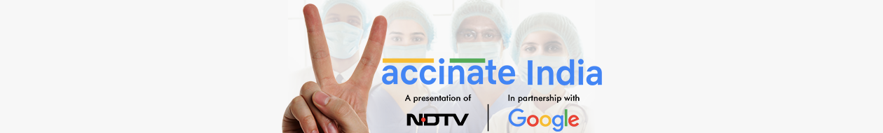 Vaccinate India - An Initiative By Google and NDTV