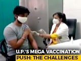 Video : Amid Vaccination Push, Up's Big Challenge