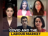 Video : Impact Of Covid On India's Labour Market