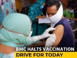 Video : Mumbai Vaccination Drive To Remain Suspended Today Over Jab Shortage