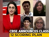 Video : Experts, Students Talk About CBSE's Class 12 Scoring Plan