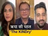 Video : 'The KINDry' कोरोना काल में ऋचा चड्ढा की अनूठी पहल