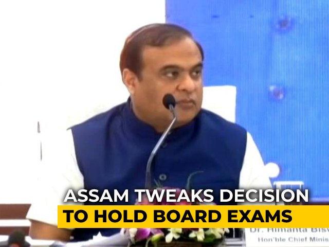Video : Assam Revisits Decision; To Hold Board Exams If Positivity Rate Goes Below 2%