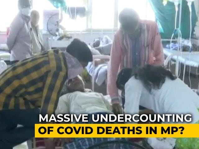 Video : Data Points At Possible Undercounting Of Covid Deaths In Madhya Pradesh