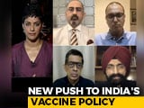 Video : New Push To India's Vaccine Policy