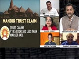 """Video : Ayodhya Land Deal """"Illegal"""", Says Journalist"""