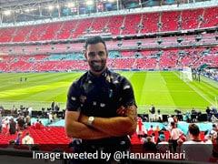 "UEFA EURO 2020: ""Unreal Atmosphere"", Says Hanuma Vihari From Wembley As England Beat Denmark To Reach Final"