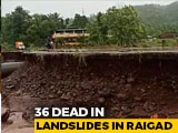 Video : 36 Dead In Landslides In Rain-Hit Maharashtra; Evacuation With Choppers