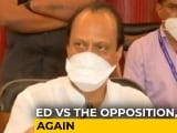 Video : Probe Agency Enforcement Directorate Attaches Property Related To Ajit Pawar