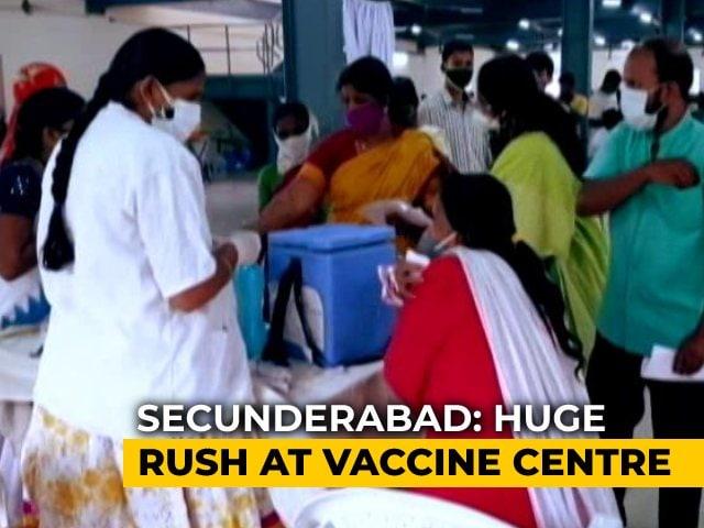 Video : Chaos, Massive Crowds At Covid Vaccine Centre In Hyderabad