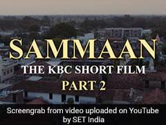KBC शॉर्ट फिल्म सम्मान का दूसरा भाग जारी, देखें वीडियो
