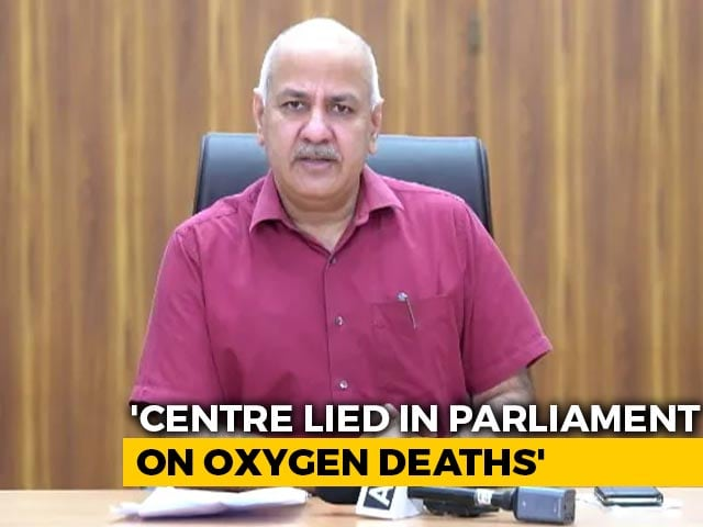 "Video : ""Centre Hiding Fault, Lying"" On Oxygen Deaths: AAP's Manish Sisodia"
