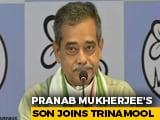 Video : Pranab Mukherjee's Son Abhijit Mukherjee, Ex-Congress MP, Joins Trinamool
