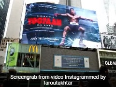 """<i>Toofan</i> On Times Square Billboards, A """"Dream Come True"""" Moment For Farhan Akhtar"""