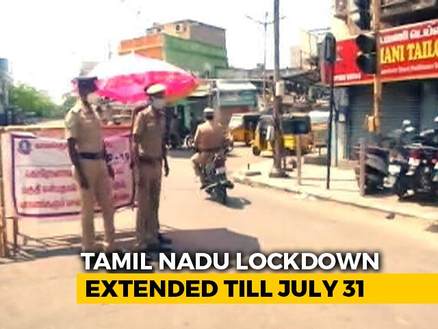 Video : Tamil Nadu Lockdown Extended Till July 31 With More Relaxations