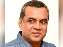 """It """"Was Difficult"""" To Get Good Work A Few Years Ago: Paresh Rawal"""