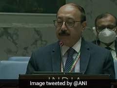 Sanction Those Responsible For Violating Humanitarian Law: India At UN Security Council