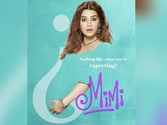 """<I>Mimi</i> First Look Poster: """"Expect The Extraordinary"""" From Kriti Sanon, A Surrogate Mom"""