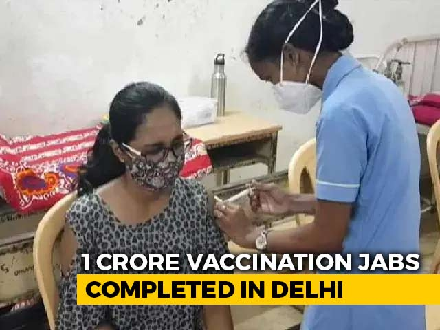 Video : 1 Crore Vaccination Jabs Completed In Delhi, 50% Adult Population Covered