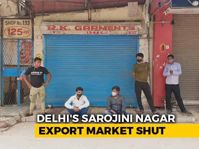 Video : Delhi's Sarojini Nagar Export Market Shut For Violating Covid Norms