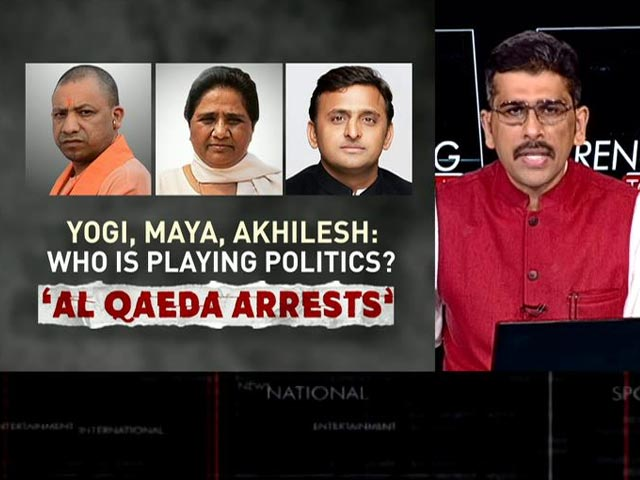 Video : Yogi Adityanath, Mayawati, Akhilesh Yadav: Who Is Playing Politics Over Al Qaeda Arrests?