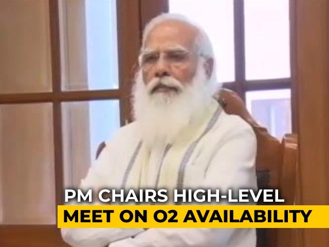 Video : PM Modi Chairs Oxygen Supply Revamp Meet As Over 1,500 Plants Come Up