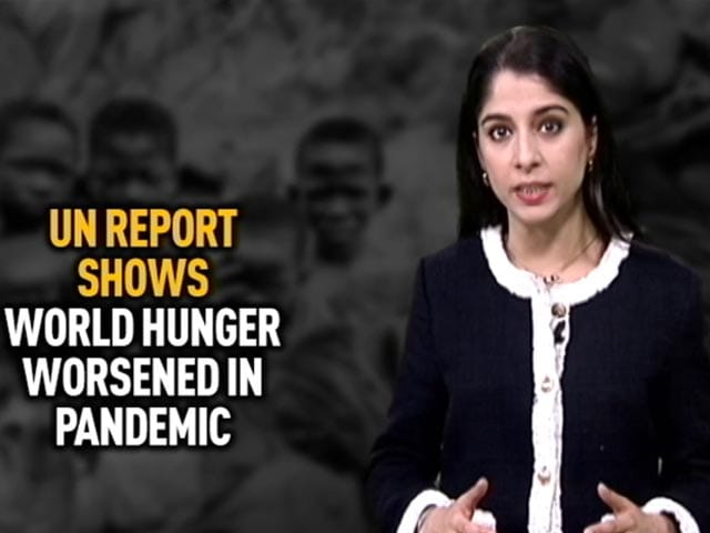 Video : World Hunger Dramatically Worse In Pandemic Year: UN Report