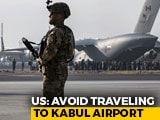 """Video : """"Specific, Credible Threat"""" Near Kabul Airport, Leave Area Immediately: US"""