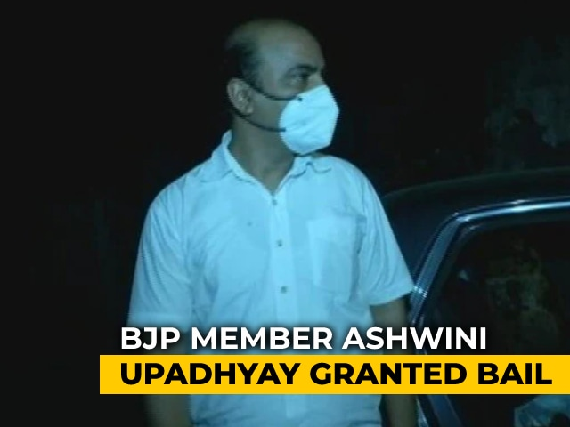 Video : BJP Member Ashwini Upadhyay, Arrested Over Anti-Muslim Slogans, Gets Bail