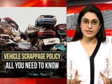 Video : Vehicle Scrappage Policy: All You Need To Know