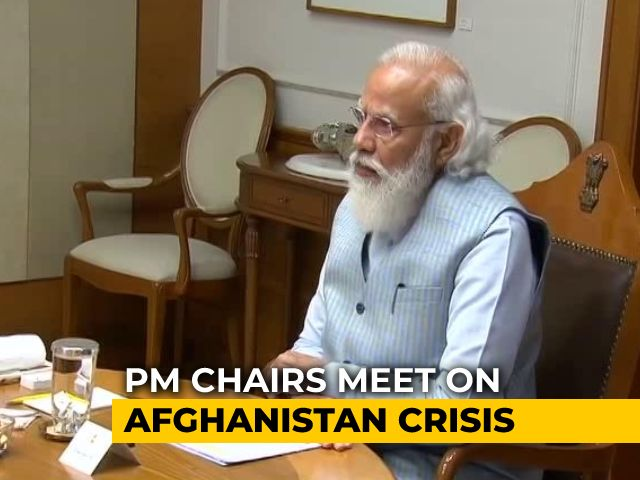 """Video : """"Ensure Safe Evacuation Of Indians"""": PM Modi At Meet On Afghanistan"""