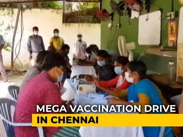 Video : Chennai's Mega Vaccination Drive Targets 1 Lakh Doses Today
