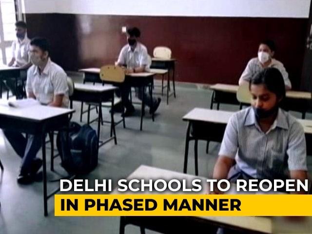 Video : Delhi Schools To Reopen For Classes 9-12 On September 1