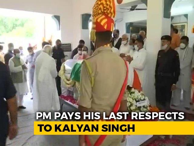 Video : PM Modi Pays His Last Respects To Kalyan Singh