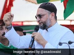 "In UP, Asaduddin Owaisi's ""Foolishness"" Barb At Akhilesh Yadav, Mayawati"