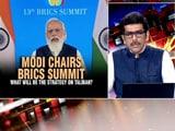 Video : PM Modi Chairs BRICS Summit: What Will Be The Strategy On Taliban?