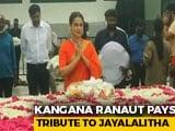 Video : Actor Kangana Ranaut Pays Tribute To Jayalalitha