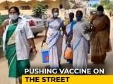 Video : Watch: Not <i>Sabzi</i> Vendors. These Women Make Door-To-Door Push For Vaccines