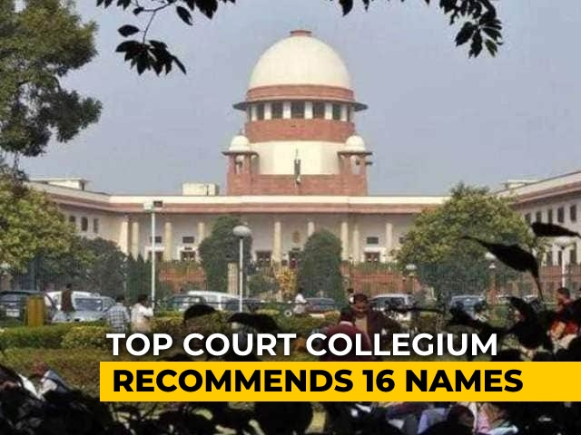 Video : Supreme Court Collegium Recommends 16 Names For Elevation As Judges Of 4 High Courts