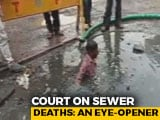Video : Died Cleaning Sewers, A Long Wait For Compensation