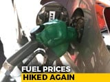 Video : Petrol, Diesel Rates Hiked Again, Day After Record Pump Prices