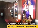 """Video : """"Not Working Out"""": Theatres Struggle Week After Karnataka Allows 100% Occupancy"""