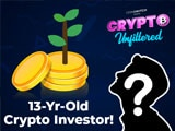 Video : Crypto Unfiltered: 13-Year-Old Talks About Mining Crypto & More