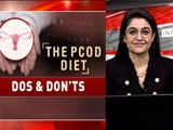 Video : What To Eat If You Have PCOD?