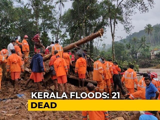 Video: 21 Killed In Kerala Rain, Rescue Efforts On