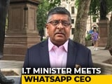 Video : WhatsApp to Clamp Down on 'Sinister' Messages in India: Ravi Shankar Prasad